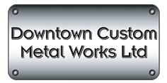 Downtown Custom Metal Work